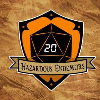 Hazardous Endeavors