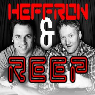 Heffron and Reep Show