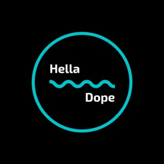 Hella Dope Podcast