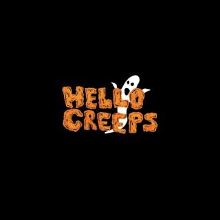 Hello, Creeps!