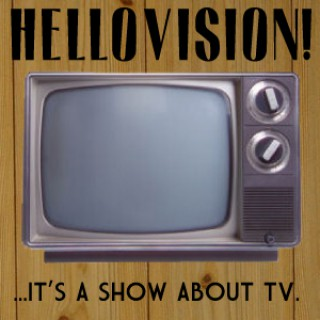 Hellovision!
