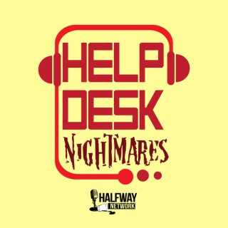 Helpdesk Nightmares