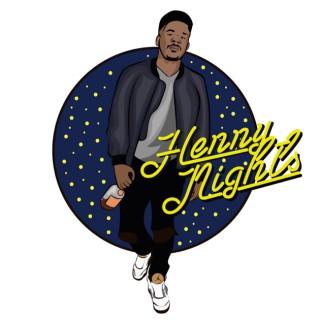 Henny Nights