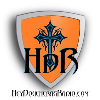 Hey Douchebag! (Radio)
