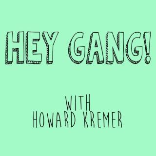 Hey Gang!
