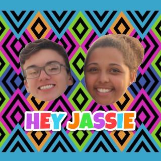 HEY JASSIE