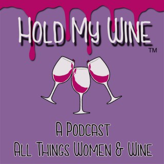 Hold My Wine