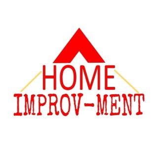 Home Improv-ment Podcast