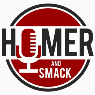 Homer and Smack Podcast