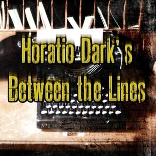 Horatio Dark's Between the Lines