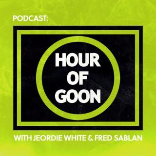Hour of Goon