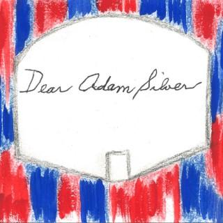 Dear Adam Silver