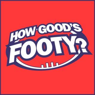 How Good's Footy?