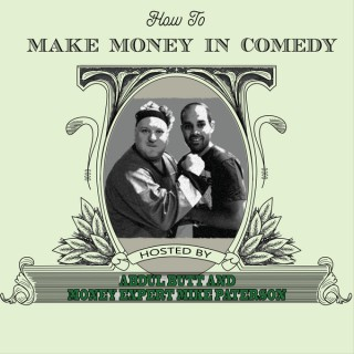 How To Make Money In Comedy