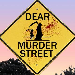 Dear Murder Street