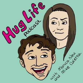 HugLife Podcast - Podaholics Network