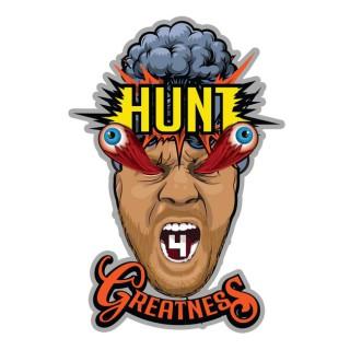 Hunt 4 Greatness