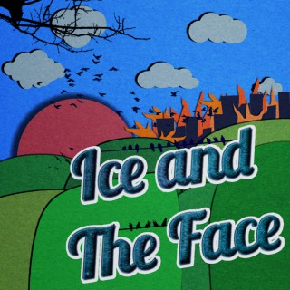 Ice and The Face
