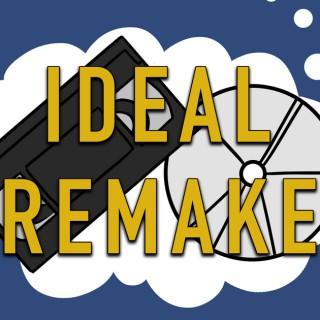 Ideal Remake