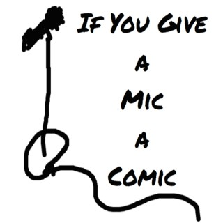 If You Give a Mic a Comic