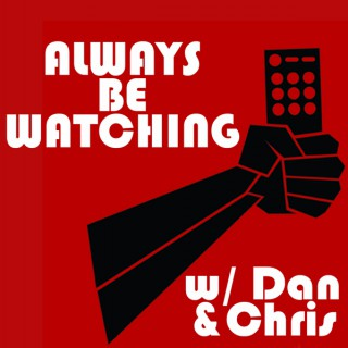 Always Be Watching