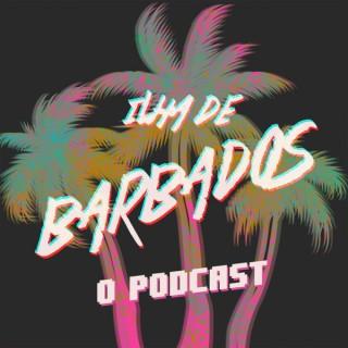 Ilha de Barbados, O Podcast