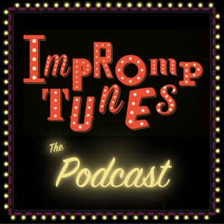 Impromptunes - The Completely Improvised Musical Podcast