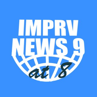 IMPRV News 9 at 8