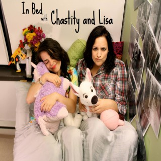 In Bed with Chastity and Lisa