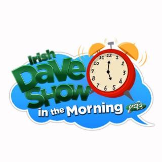 Irish Dave In The Morning