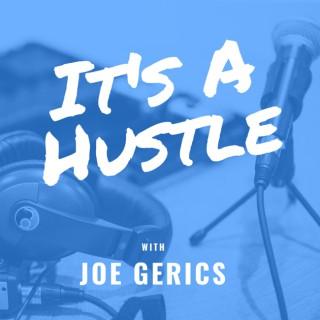 It's A Hustle