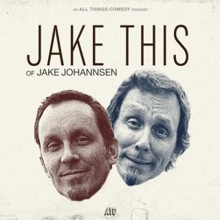 Jakethis of Jake Johannsen