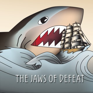 Jaws of Defeat