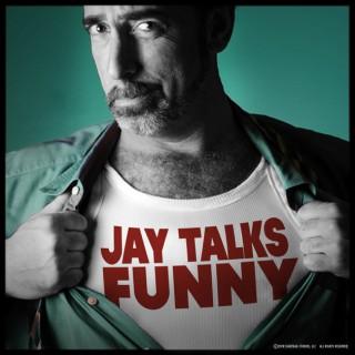 Jay Talks Funny