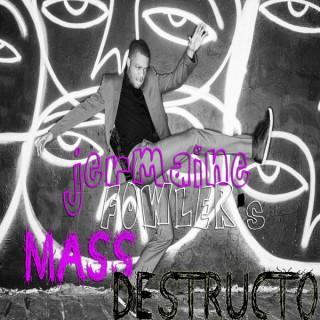 Jermaine Fowler's Mass Destructo Podcast