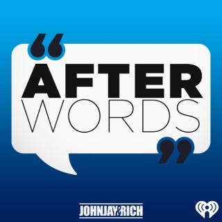 Johnjay & Rich Present: After Words