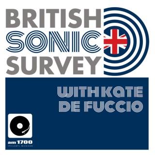 AM1700 Presents: British Sonic Survey