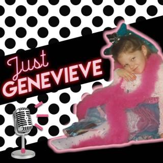 Just Genevieve Podcast