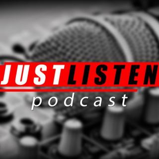 Just Listen Podcast