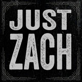 Just Zach >> BLodPods Network