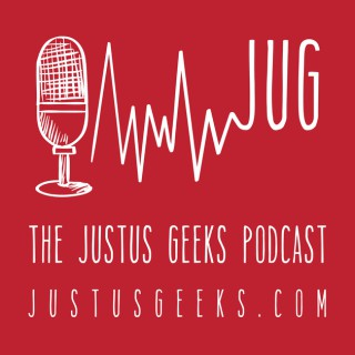 JustUs Geeks Podcast - Geek and Pop Culture News and Reviews