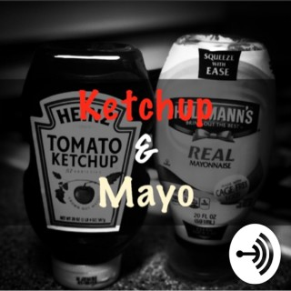 Ketchup and Mayo