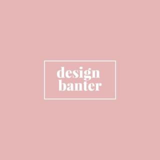 Design Banter