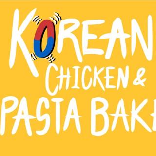 Korean Chicken & Pasta Bake