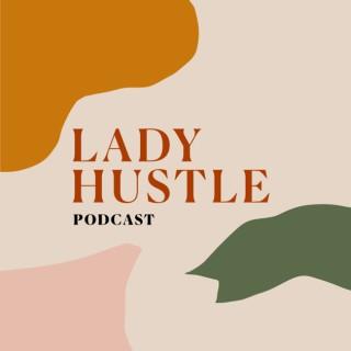 Lady Hustle Podcast