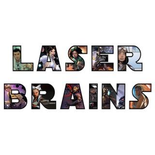 Laser Brains