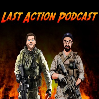 Last Action Podcast