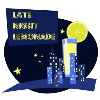 Late Night Lemonade