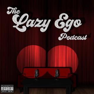 Lazy Ego Podcast
