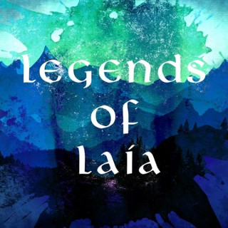 Legends of Laía